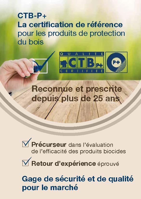 Choisissez un produit de protection des bois certifié CTB-P+